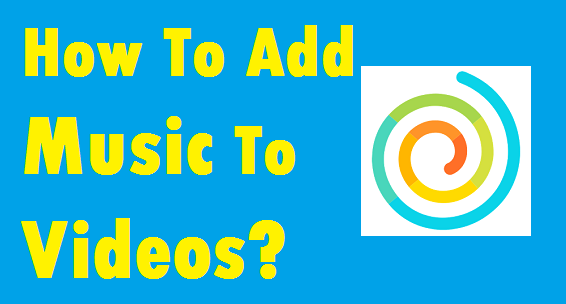 How To Add Music to Funimate Video