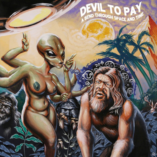 Devil To Pay 'A Bend Through Space And Time'