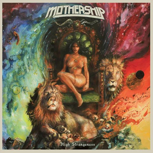 Mothership 'High Strangeness'