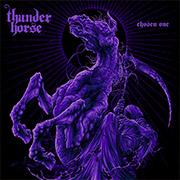 Thunder Horse 'Chosen One'
