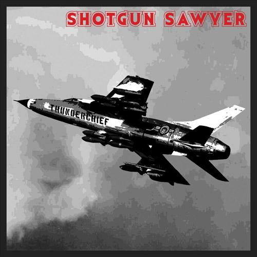 Shotgun Sawyer 'Thunderchief'