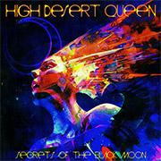 High Desert Queen 'Secrets of the Black Moon'