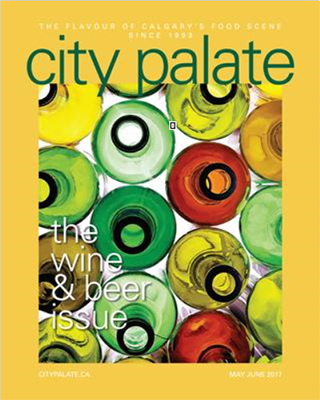 City Palate, guide to the good life in Calgary digital issue 2017 05-06