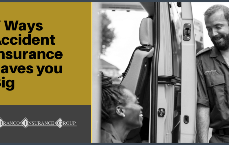 7 Ways Accident Insurance Saves You Big Time