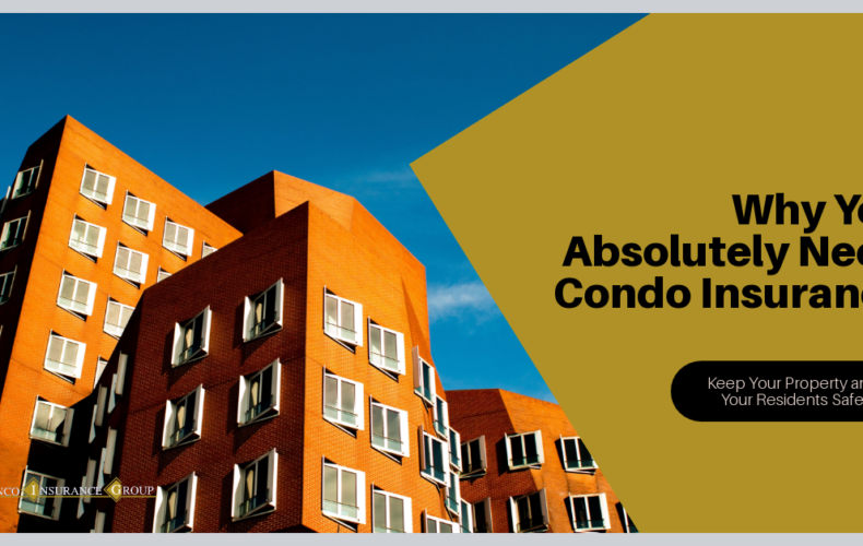 Why You Absolutely Need Condo Insurance
