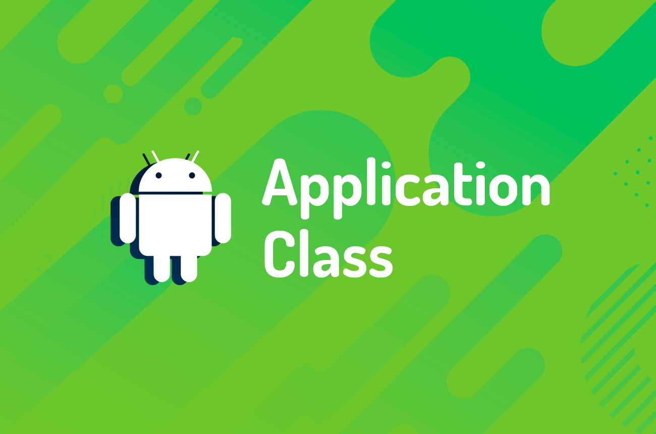 Application Class no Android: como utilizar