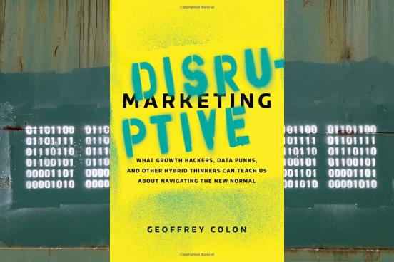 Disruptive Marketing: …Navigating the New Normal