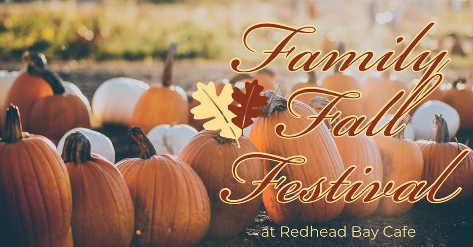 Fall Festival at Redhead Bay Cafe is Oct. 26th
