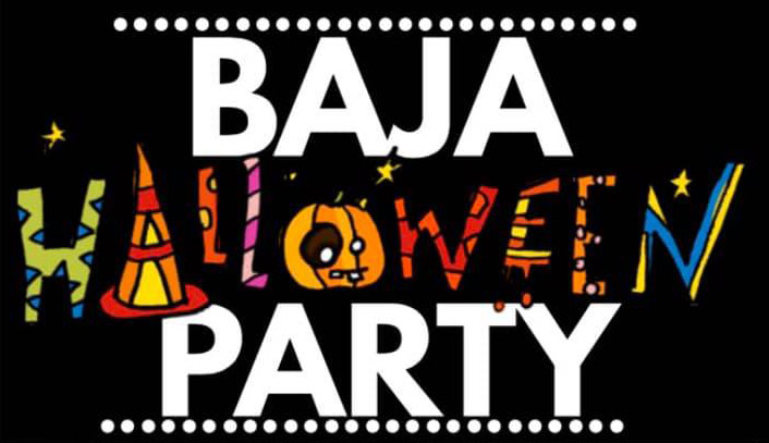 Halloween Party at Baja is November 1st