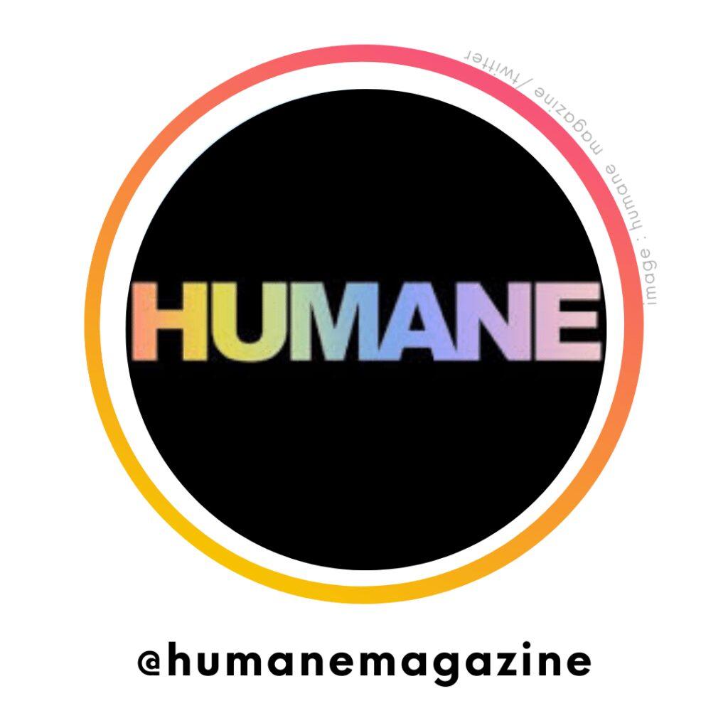 Humane Magazine | ChangeMakr Asia