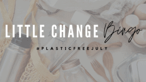 Plastic Free July Movement 2020 : How Are You Getting On ?