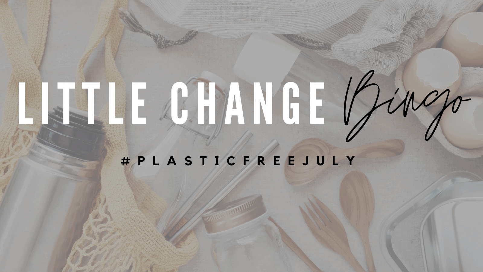 Read more about the article Plastic Free July Movement 2021 : How Are You Getting On ?