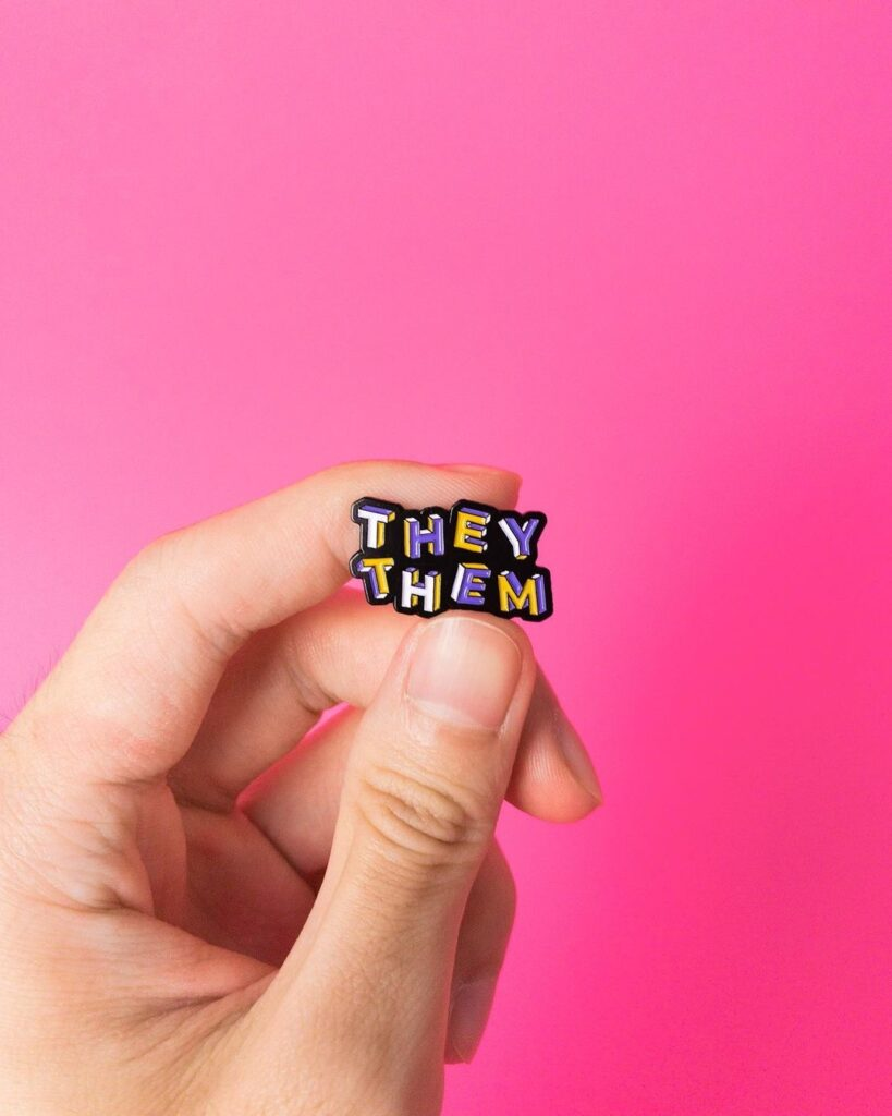 They/them non-binary pin