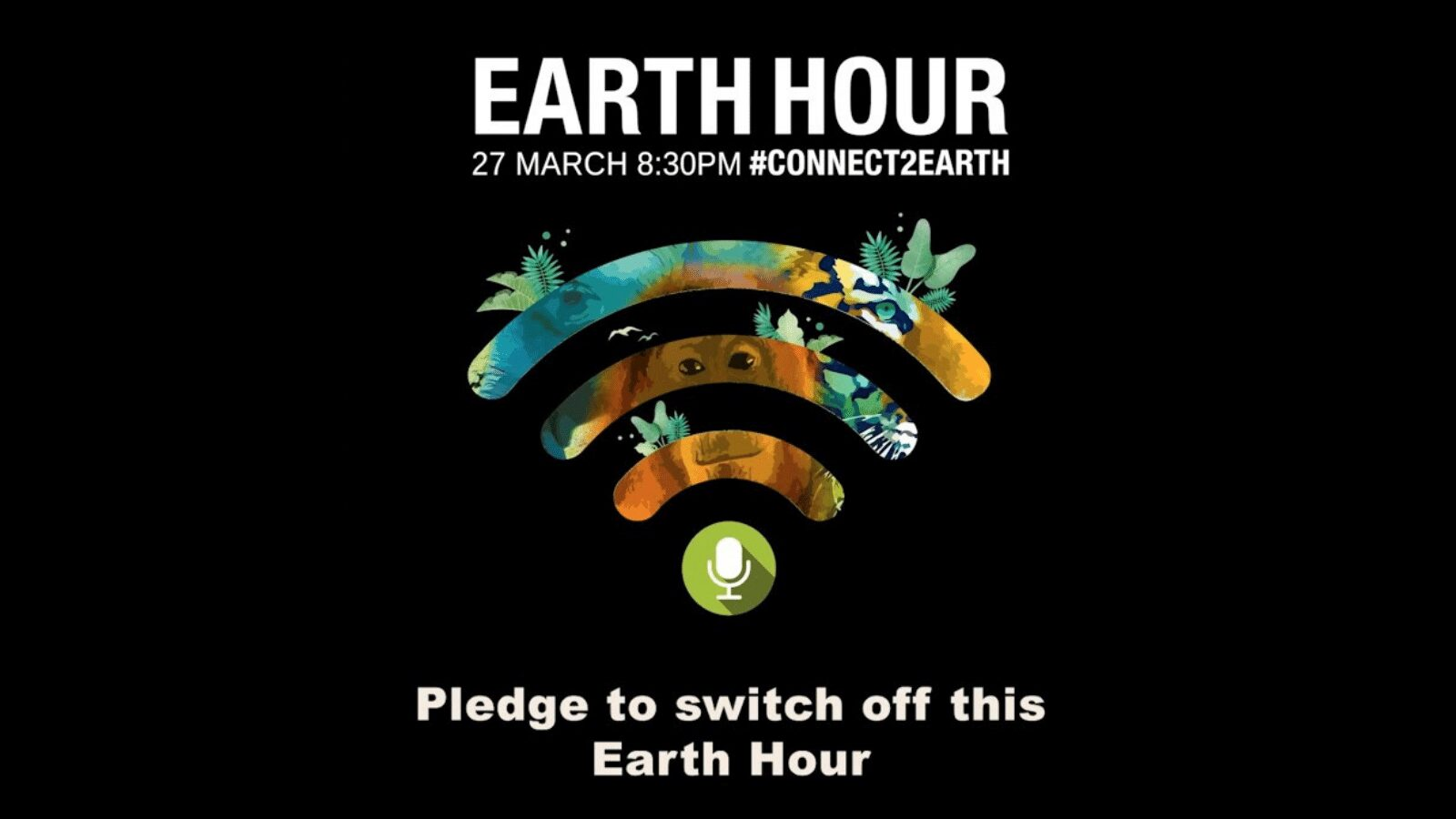 Read more about the article Two Days To Earth Hour 2021 : Switch Off The Lights And Speak Up For Nature