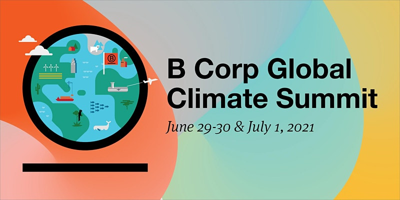 B Corp Climate Summit 2021