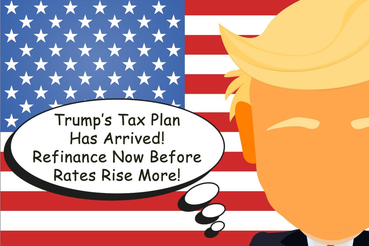 Trump Refinance Now