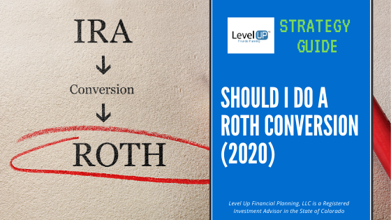 roth conversion strategy 2020