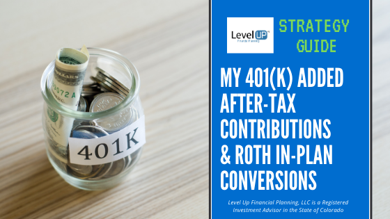 roth in plan conversions and after tax contributions
