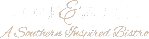 Cork & Barrel | A Southern Inspired Bistro