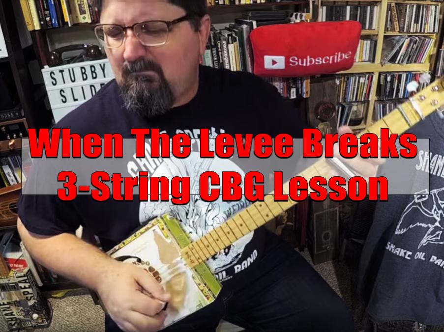 """Led Zeppelin's """"When The Levee Breaks""""   3-String CBG Lesson"""