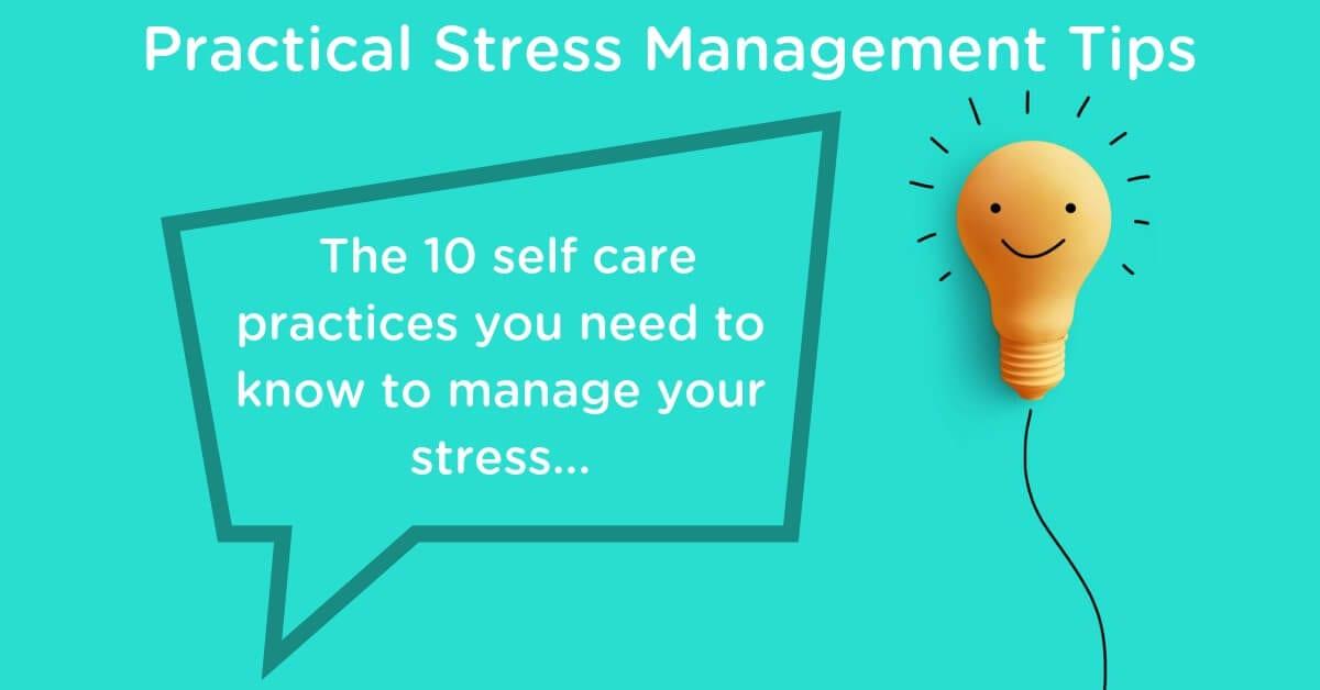 Practical Stress Management Tips