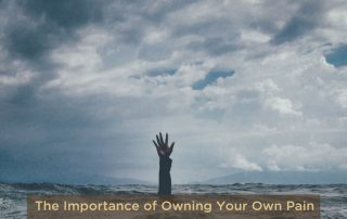 The Importance of Owning your Own Pain - self healing and stress tips
