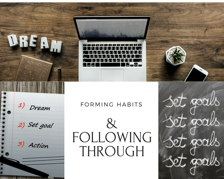 forming habits and following through