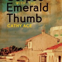 TOUR: The Corpse with the Emerald Thumb, by Cathy Ace
