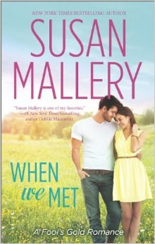 When We Met, by Susan Mallery (early review)
