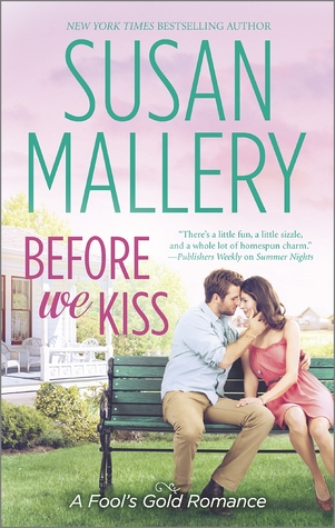Before We Kiss, by Susan Mallery (mini-review)