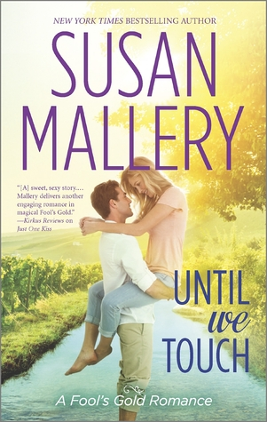 Until We Touch (Fool's Gold), by Susan Mallery