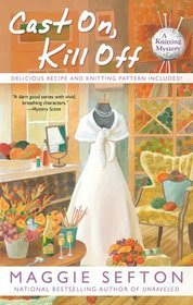 Cast On, Kill Off, by Maggie Sefton (review)