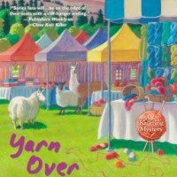 Yarn Over Murder, by Maggie Sefton