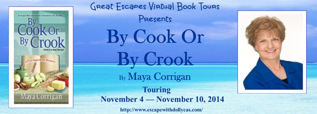 TOUR: By Cook or By Crook, by Maya Corrigan