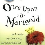 Book cover: Once Upon a Marigold, by Jean Ferris