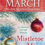 Mistletoe Mine (Eternity Springs) by Emily March