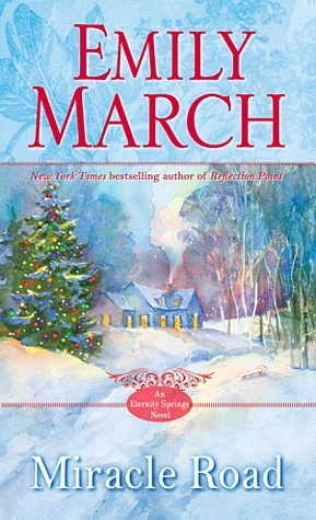 Miracle Road (Eternity Springs) by Emily March