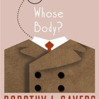 Whose Body? (a Lord Peter Wimsey Mystery), by Dorothy Sayers (review)