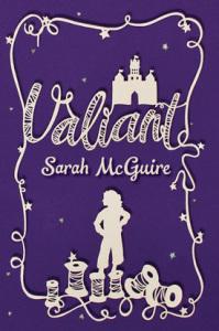 Valiant, by Sarah McGuire
