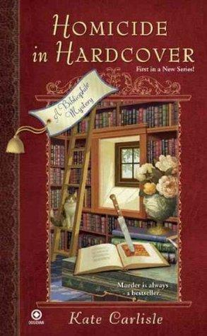 Carlisle_Kate_BibliophileMystery-01_HomicideInHardcover