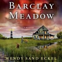 Murder at Barclay Meadow (Wendy Sand Eckel)