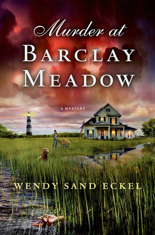 Eckel_WendySand_MurderAtBarclayMeadow