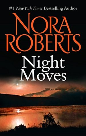 Night Moves (Nora Roberts)