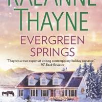 Evergreen Springs (RaeAnne Thayne)
