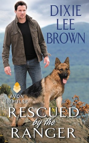 Rescued by the Ranger (Dixie Lee Brown)