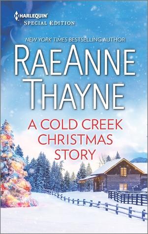 A Cold Creek Christmas Story (RaeAnne Thayne)