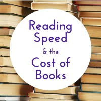 Reading Speed and the Cost of Books