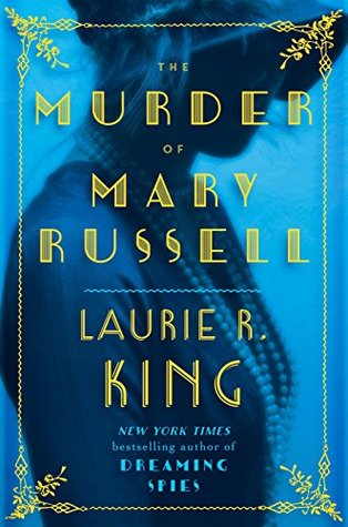 King-LaurieR_Russell-13_TheMurderOfMaryRussell