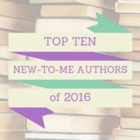 Top Ten New-to-Me Authors of 2016
