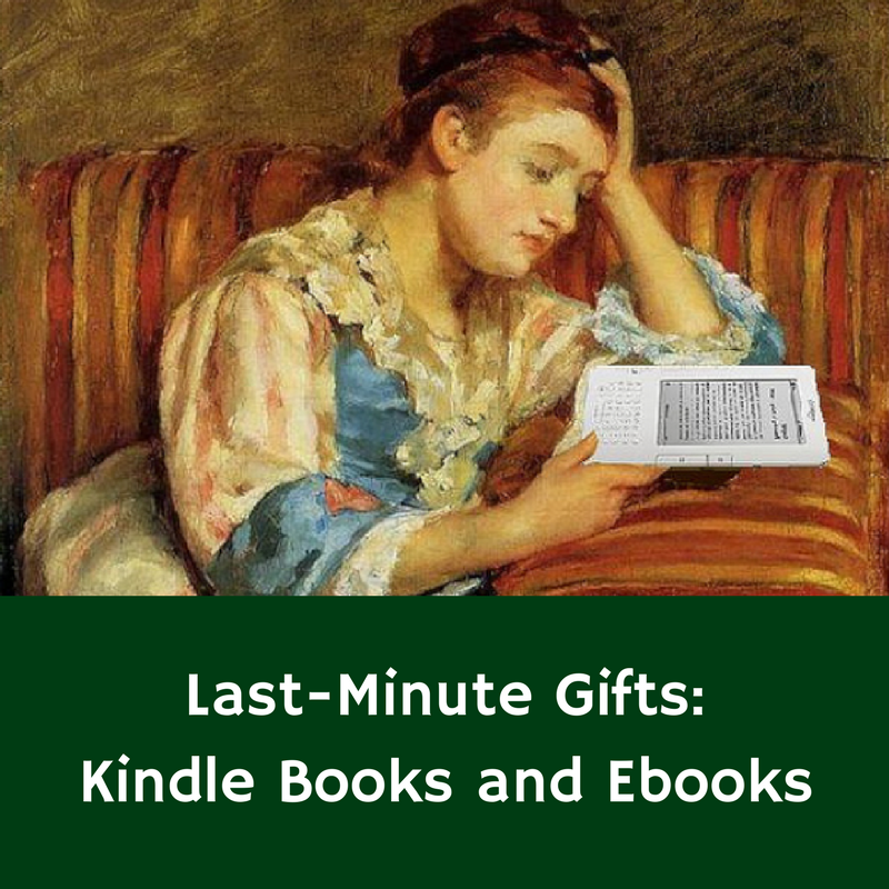 Last Minute Gifts: Kindle Books and Ebooks